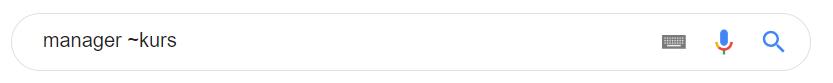 Jeśli chcesz wyszukiwać w Google także synonimy, to użyj znaku tyldy